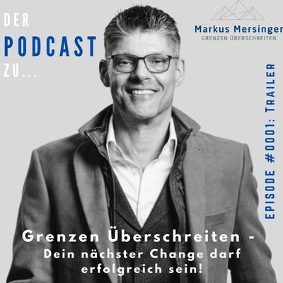 """Podcast: """"Grenzen überschreiten – dein nächster Change darf erfolgreich sein"""" Podcast Trailer"""