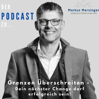 """Podcast: """"Grenzen überschreiten – dein nächster Change darf erfolgreich sein"""" Podcast zum Thema Verkauf"""